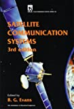 B.G. Evans Satellite Communication Systems (IEE Telecommunications)PBTE0380