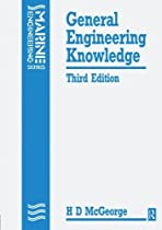 General Engineering Knowledge, 3rd ed (Marine Engineering)