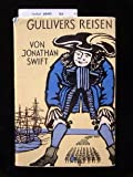 Gullivers travels into several remote nations of the world (Collection of British authors)