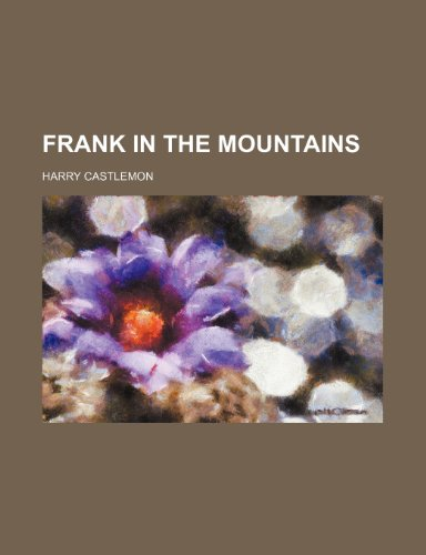 Frank in the Mountains