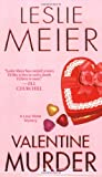 Valentine Murder: A Lucy Stone Mystery (Lucy Stone Mysteries) (0758228910) by Meier, Leslie