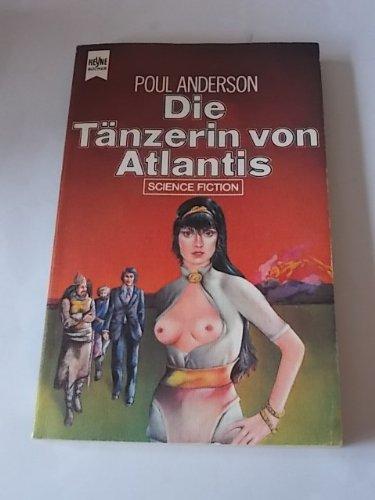 Poul Anderson - Die Tänzerin von Atlantis