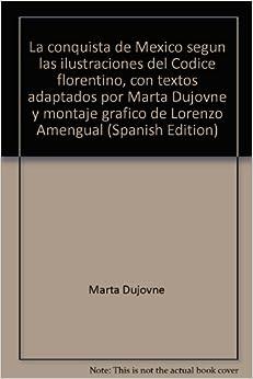 Marta Dujovne y montaje grafico de Lorenzo Amengual (Spanish Edition