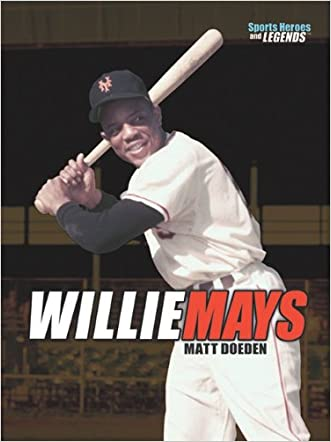Willie Mays (Sports Heroes & Legends)