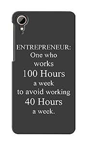 KnapCase Entrepreneur Working Hours Designer 3D Printed Case Cover For HTC Desire 828