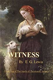WITNESS (Seeds of Christianity)