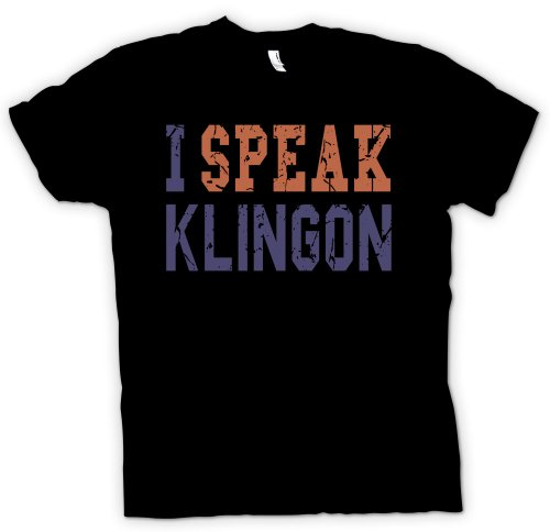 I speak klingon - Funny T Shirt