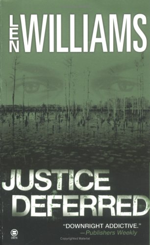 Justice Deferred, LEN WILLIAMS