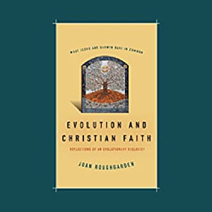 Evolution and Christian Faith Audiobook