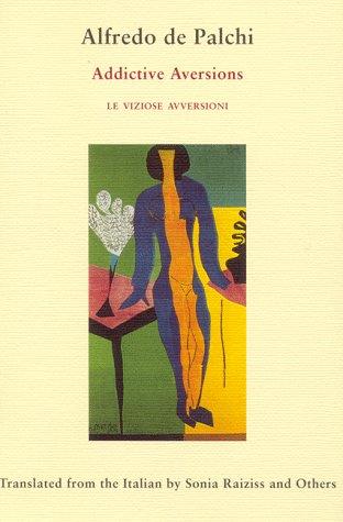 Addictive Aversions (Le Viziose Avversioni)