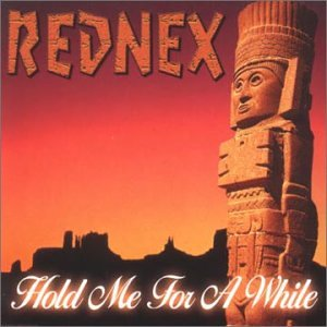 Rednex - Hold Me For A While (Single) - Zortam Music