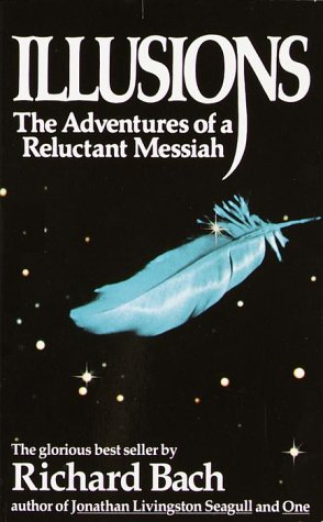 Illusions: The Adventures of a Reluctant Messiah Free Book Notes, Summaries, Cliff Notes and Analysis