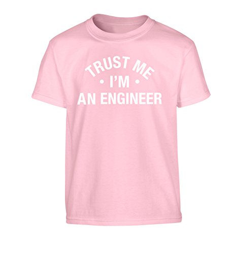 Trust me I'm an engineer Children's T-Shirt Ages 3-4 - 12-14