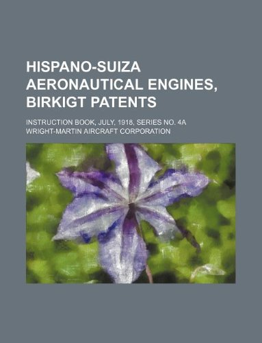 hispano-suiza-aeronautical-engines-birkigt-patents-instruction-book-july-1918-series-no-4a
