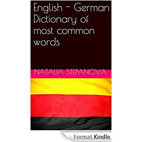 English - German Dictionary of most common words (English Edition)
