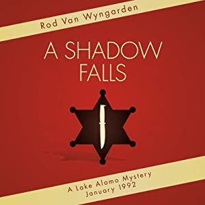 A Shadow Falls on Lake Alamo | [Rod Van Wyngarden]