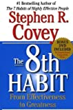 Stephen R. Covey – The 8th Habit: From Effectiveness to Greatness