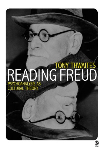 Reading Freud: Psychoanalysis As Cultural Theory (Core Cultural Theorists Series)