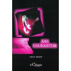 Amo una rockstar (Romanzo)