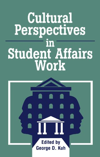 Cultural Perspectives in Student Affairs Work (American...