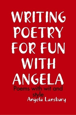 WRITING+POETRY+FOR+FUN+WITH+ANGELA