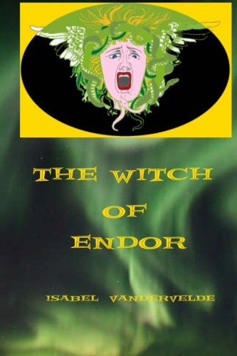 The Witch of Endor: The Goddess Books