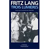 Trois lumi�respar Fritz Lang