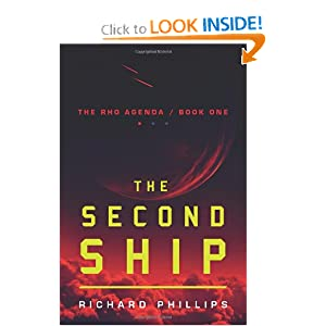 The Second Ship (The Rho Agenda, Book One) by Richard Phillips