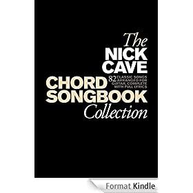 Nick Cave Chord Songbook Collection [Lyrics & Chords]