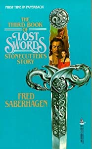 The Third Book of Lost Swords: Stonecutter's Story by Fred Saberhagen