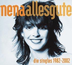 Nena - Alles Gute - Die Singles 1982-2002 - Zortam Music