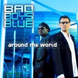 Bad Boys Blue - Bad Boys Blue Greatest Hits - Zortam Music