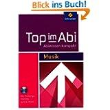 Top im Abi - Abiwissen kompakt: Musik