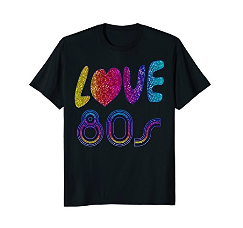 Love The Eighties T Shirt