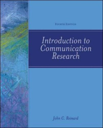 Introduction to Communication Research, 4th Edition
