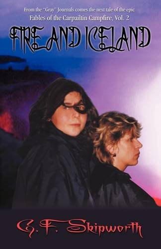 Fire and Iceland (Fables of the Carpailtin Campfire, #2)