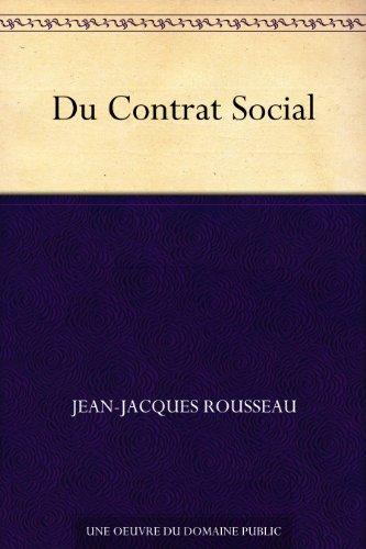 Jean-Jacques Rousseau - Du Contrat Social