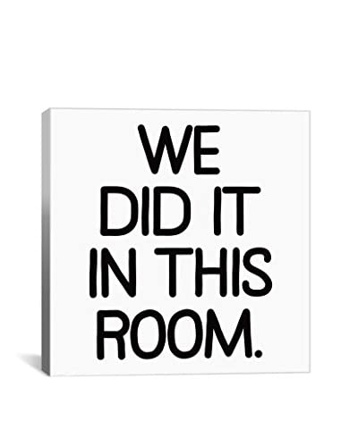 Modern Art We Did It In This Room Gallery Wrapped Canvas Print