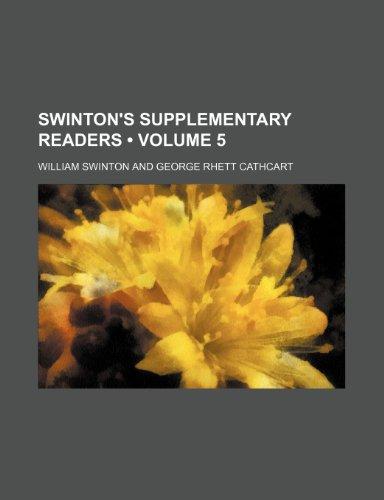 Swinton's Supplementary Readers (Volume 5)