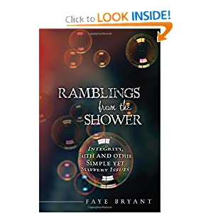 Ramblings from the Shower: Integrity, Faith and other Simple yet Slippery Issues