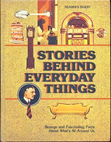 Stories Behind Everyday Things