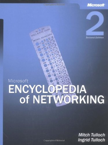 Microsoft® Encyclopedia of Networking (One-Offs)