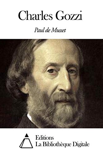 Paul de Musset - Charles Gozzi (French Edition)