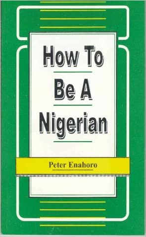 How to be a Nigerian (Working Paper Series, 1/1990)