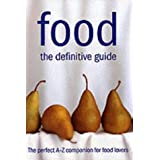 Food: The Definitive Guideby John Newton