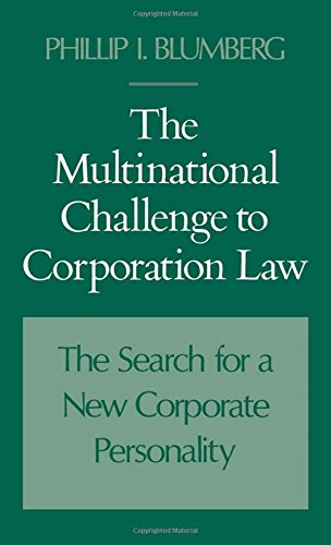 The Multinational Challenge to Corporation Law: The Search for a New Corporate Personality