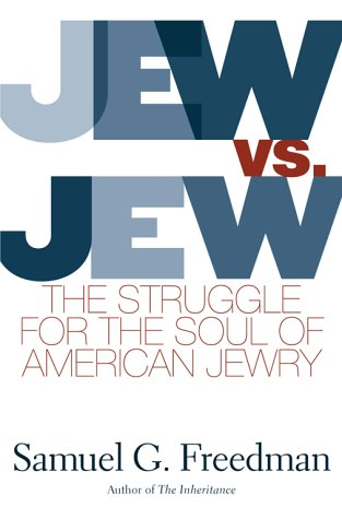 Image for Jew vs. Jew: The Struggle for the Soul of American Jewry