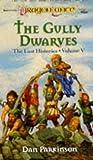 The Gully Dwarves (Dragonlance Lost Histories, Vol. 5)