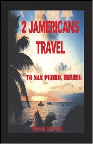 2 Jamericans 旅行到 San Pedro,伯利兹