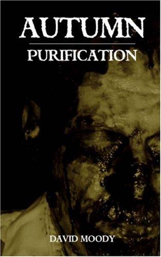 Autumn: Purification, David Moody
